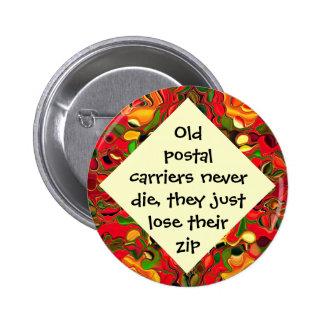 los portadores postales pierden chiste de la crema pin redondo de 2 pulgadas