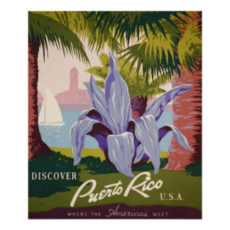 Los posters del vintage, descubren Puerto Rico los