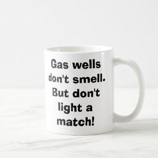 Los pozos de gas no huelen ¡Pero don tlight un p Tazas De Café