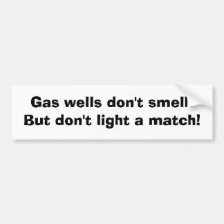 Los pozos de gas no huelen.  ¡Pero no encienda un  Pegatina Para Auto