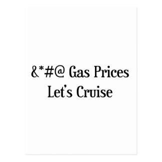Los precios de la gasolina nos dejaron cruzar tarjeta postal