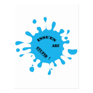 ¡Los problemas son estúpidos! el color azul salpic Tarjetas Postales