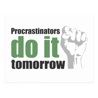 Los Procrastinators lo hacen mañana Postal