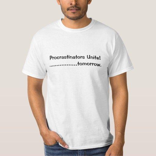¡Los Procrastinators unen! …. mañana Camisas