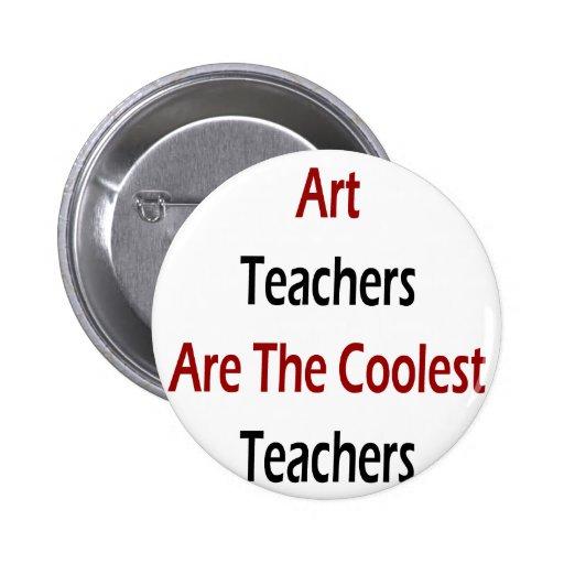 Los profesores de arte son los profesores más fres pins