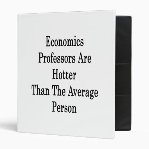 Los profesores de economía son más calientes que e