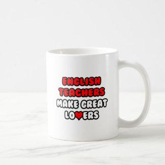 Los profesores de inglés hacen a grandes amantes taza de café