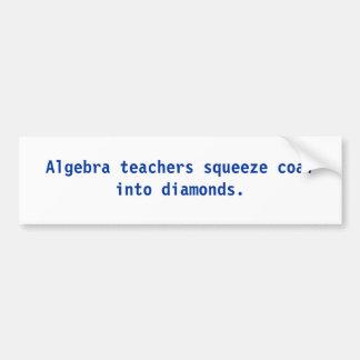 Los profesores de la álgebra exprimen el carbón en etiqueta de parachoque