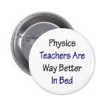 Los profesores de la física son manera mejor en ca pin