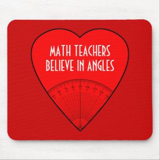 Los profesores de matemáticas creen en ángulos alfombrillas de ratón