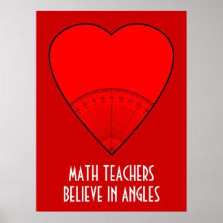 Los profesores de matemáticas creen en ángulos posters