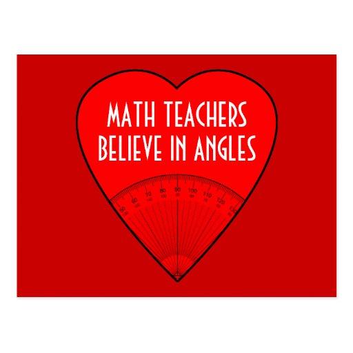 Los profesores de matemáticas creen en ángulos tarjeta postal