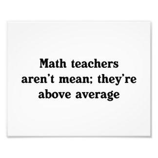 Los profesores de matemáticas están sobre media cojinete