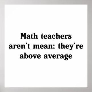 Los profesores de matemáticas están sobre media póster