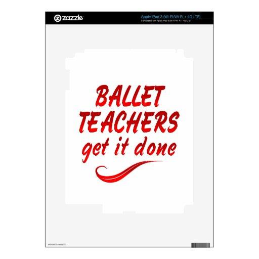 Los profesores del ballet lo consiguen hecho iPad 3 pegatinas skins