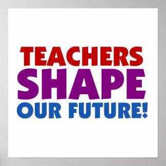 Los profesores forman nuestro futuro póster
