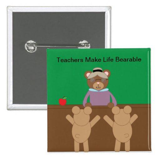 Los profesores hacen vida el botón soportable pin