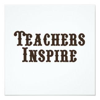 """Los profesores inspiran invitación 5.25"""" x 5.25"""""""