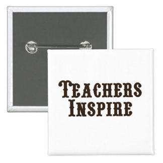 Los profesores inspiran pin cuadrado