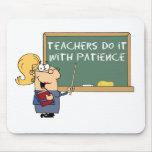 los profesores lo hacen con paciencia tapete de ratón