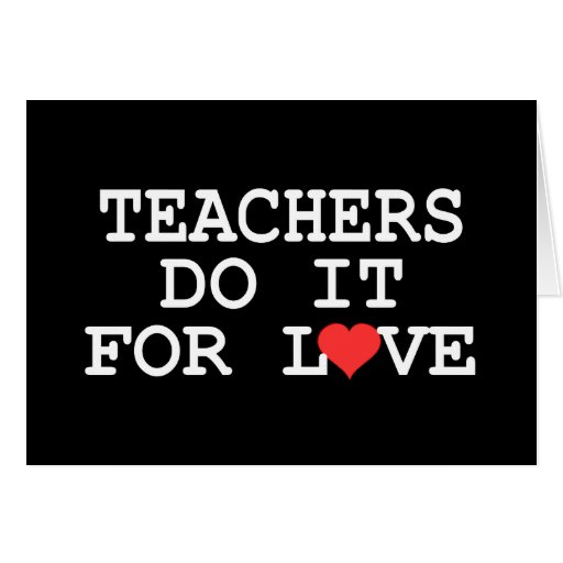 Los profesores lo hacen para el regalo del amor tarjeton