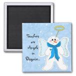 Los profesores son ángeles en disfraz… imanes para frigoríficos