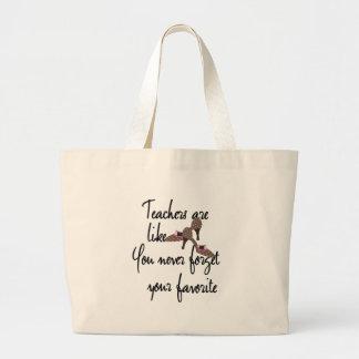 Los profesores son como profesor del favorito de bolsa de tela grande