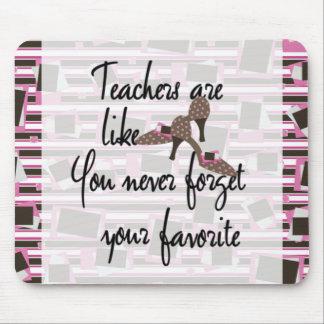 Los profesores son como profesor del favorito de tapetes de raton