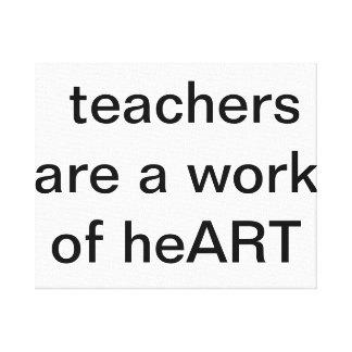 los profesores son un trabajo del corazón impresion en lona