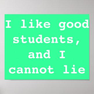 Los profesores tienen gusto del buen poster de los