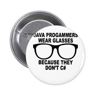 Los programadores de Java no hacen C# T-Shirts.png Pin Redondo De 2 Pulgadas