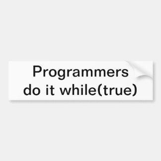 Los programadores hacen mientras que (verdad) pegatina para auto