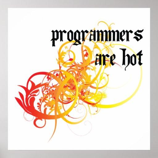 Los programadores son calientes póster