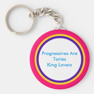 Los progresistas son rey Lovers de los conservador Llaveros Personalizados