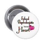 Los psicólogos de la escuela tienen corazón pin