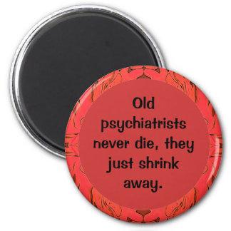 los psiquiatras apenas se encogen lejos imán redondo 5 cm