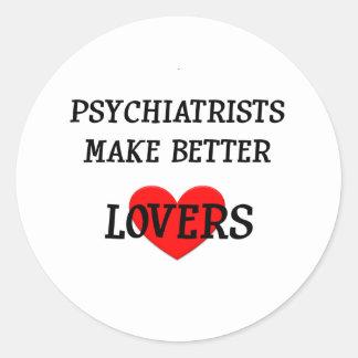 Los psiquiatras hacen a mejores amantes pegatina redonda