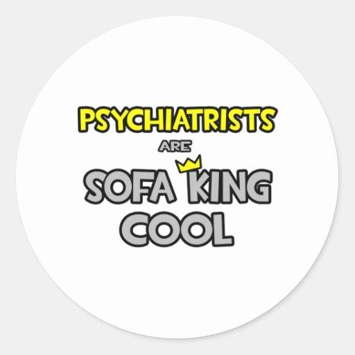 Los psiquiatras son rey Cool del sofá Pegatina Redonda