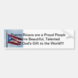 Los puertorriqueños son el regalo de dios al mundo pegatina para auto