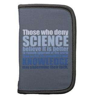 Los que niegan ciencia planificadores
