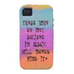 Los que no creen en magia nunca encontrarán iPhone 4 carcasa