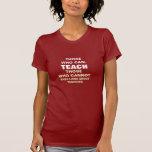 Los que pueden, enseñar camiseta