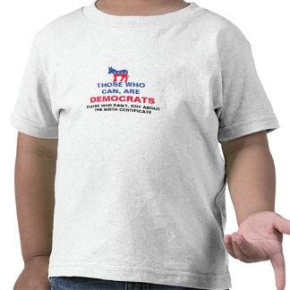 Los que pueden, son Demócratas, nacimiento de Camisetas