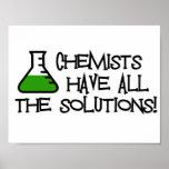 Los químicos tienen todas las soluciones poster