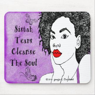 Los rasgones de Sistah limpian el alma Alfombrillas De Ratones