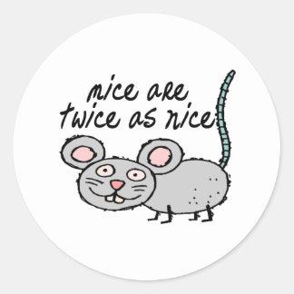 Los ratones son dos veces tan Niza Pegatina Redonda