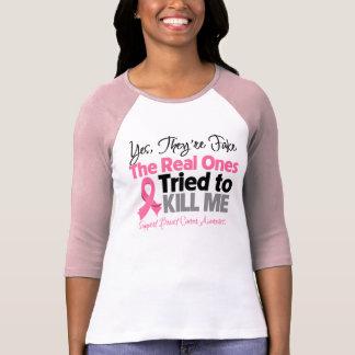Los reales intentaron matarme - cáncer de pecho playeras