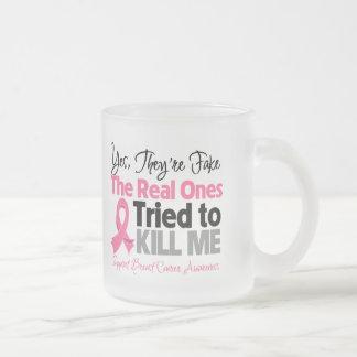Los reales intentaron matarme - cáncer de pecho taza de café esmerilada