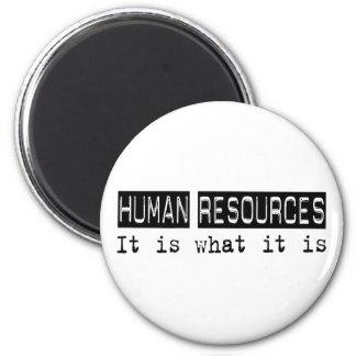 Los recursos humanos es imán redondo 5 cm
