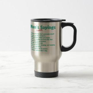 Los refranes preferidos de la mamá en los regalos  taza de café